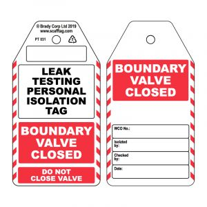 Leak Testing Personal Isolation Tag / Valve Closed (Pack of 50)